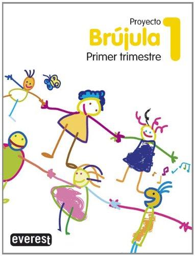 9788424165277: Proyecto Globalizado Brújula 1er Trimestre 1º Primaria