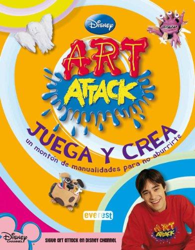 9788424169657: Art Attack. Juega y crea: Un montón de manualidades para no aburrirte