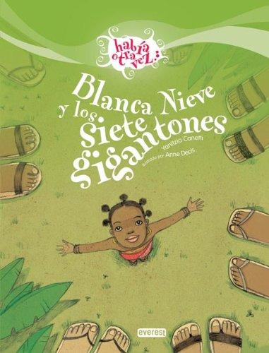 9788424170615: Blanca Nieve y los Siete Gigantones (Habia Otra Vez) (Spanish Edition)