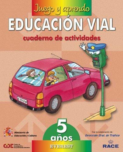 9788424172909: Juego y aprendo educación vial 5 años: Cuaderno de actividades - 9788424172909