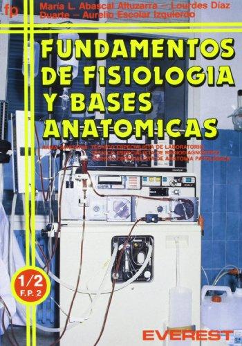 9788424174026: Fundamentos de fisiologia y basesanatomicas