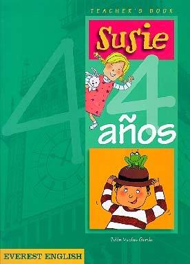9788424174903: Susie 4 años. Teacher's Book (Proyecto Susie. English educación infantil y primaria)