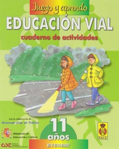 9788424176525: Juego y aprendo educación vial 6 (11 años): Cuaderno de actividades - 9788424176525