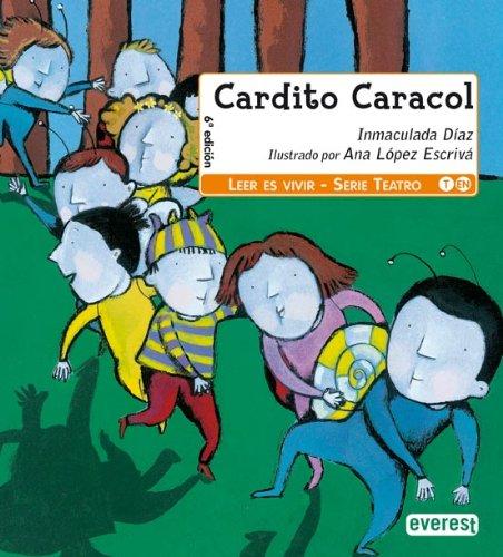 9788424177010: Cardito Caracol (Leer es vivir / Teatro)