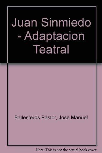 Juan Sinmiedo (Montaña encantada / Teatro): Ballesteros Pastor José