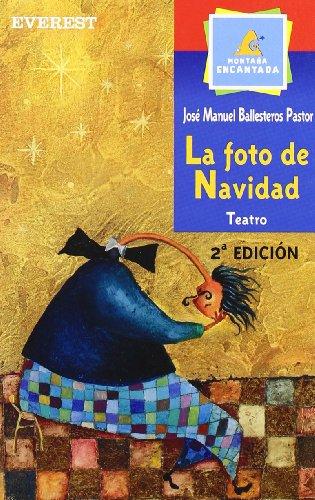 La Foto de Navidad (Spanish Edition): Ballesteros Pastor, Jose
