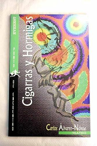 Cigarras y Hormigas - Teatro (Spanish Edition): Alvarez-Novoa, Carlos