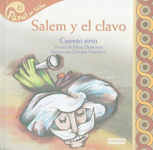 9788424177980: Salem y El Clavo: Cuento Sirio (El panal del saber / Honeycomb Know)
