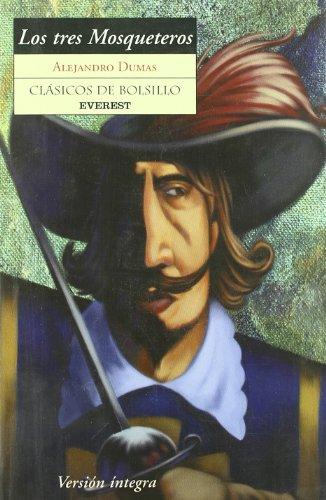 TRES MOSQUETEROS-CLAS RUST.LOS: Alejandro Dumas