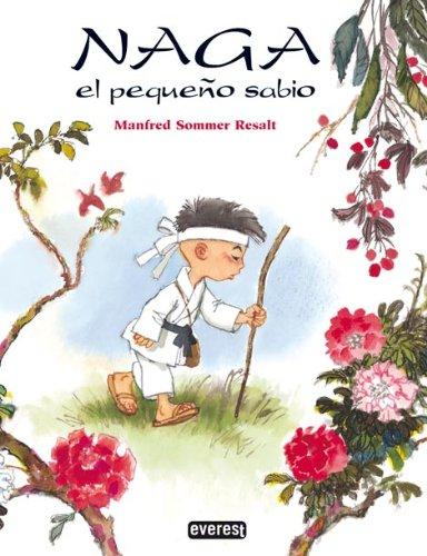 Naga, el pequeno sabio/Naga, the Little Wise: Manfred Sommer Resalt