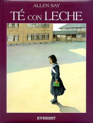 Te Con Leche (8424179382) by Allen Say; Say, Allen