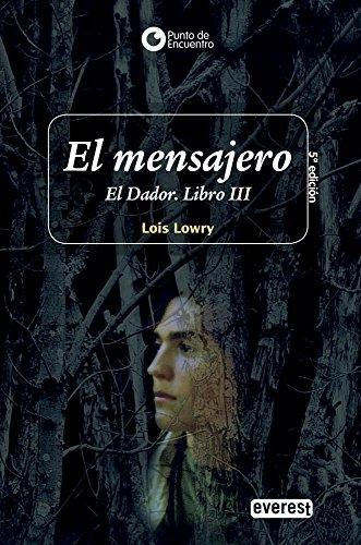 El Mensajero/ The Messenger (Spanish Edition): Lois Lowry