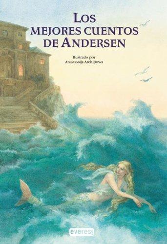 9788424180119: Los mejores cuentos de Andersen (Colorín colorado)