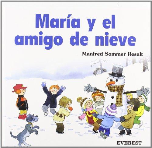 María y el amigo de nieve.: Sommer Resalt, Manfred