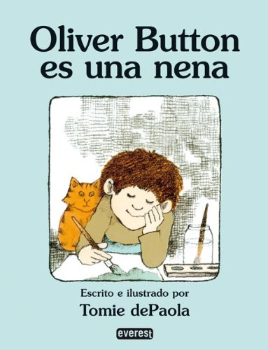 9788424181086: Oliver Button Es Una Nena / Oliver Button Is a Sissy: Null (Coleccion Rascacielos) (Spanish Edition) (Rascacielos / Skyscrapers)