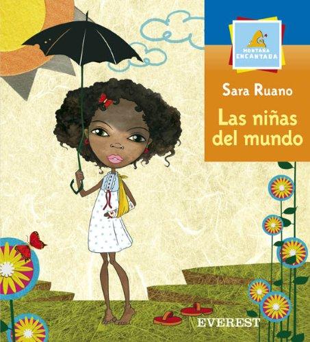 9788424181093: Las Ninas Del Mundo/ Girls Around the World (Montana Encantada) (Spanish Edition)