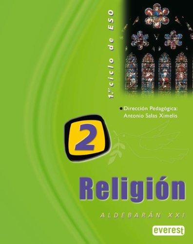 9788424181208: Religión 2º ESO. Proyecto Aldebarán XXI: 1er ciclo de E.S.O. - 9788424181208