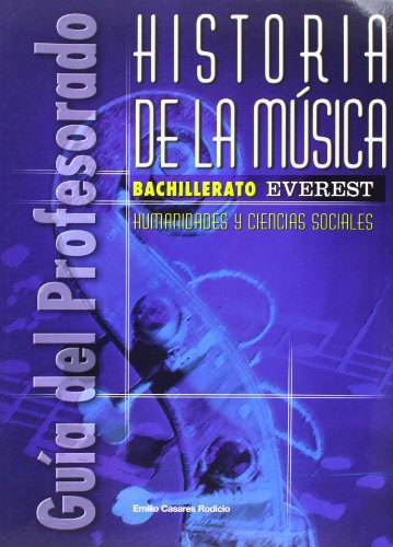 9788424182007: Historia de la Música. Bachillerato. Guía del profesorado: Humanidades y Ciencias Sociales.