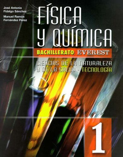 9788424182052: Física y química 1º Bachillerato: Ciencias de la naturaleza y de la salud - Tecnología. - 9788424182052