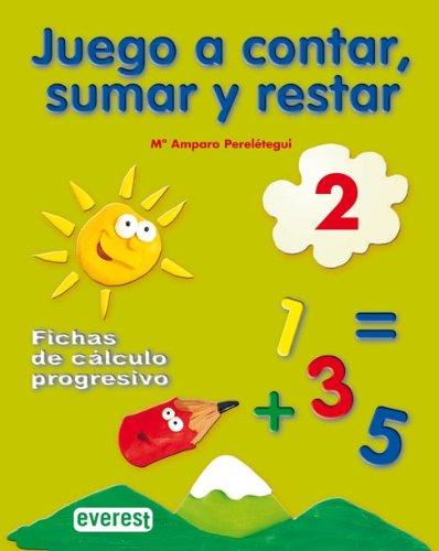 Juego a contar, sumar y restar, 2: María Amparo Perelétegui