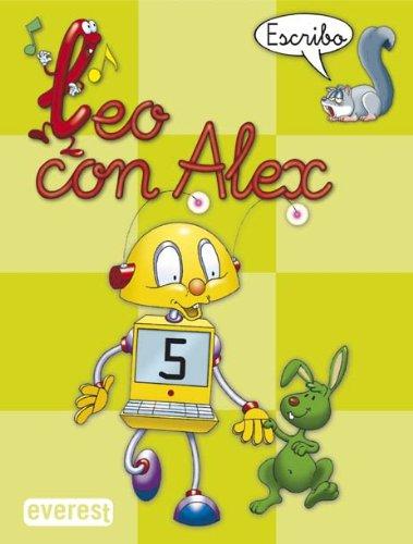 9788424182663: Leo con Alex--, escritura, 5 Educación Infantil