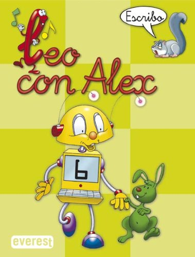 9788424182670: Leo con Álex 6. Escribo (Leo con Alex) - 9788424182670