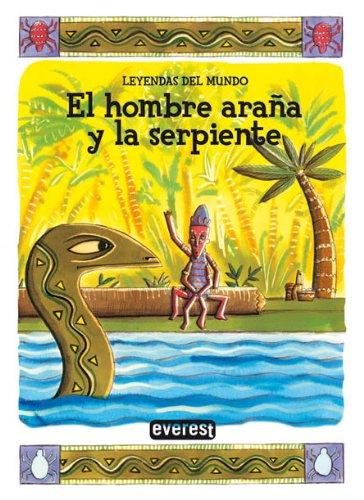 9788424183080: Hombre Araña y la serpiente, el