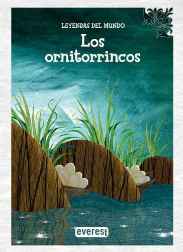 9788424183189: Los ornitorrincos (Leyendas del mundo)