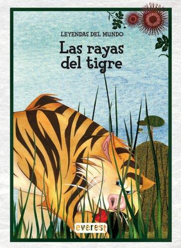 9788424183240: Las rayas del tigre (Leyendas del mundo)