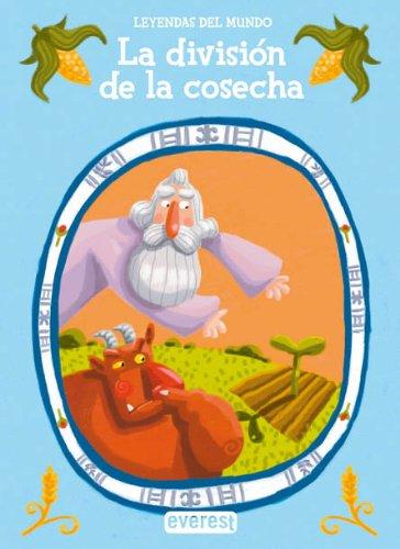 9788424183288: La división de la cosecha (Leyendas del mundo)