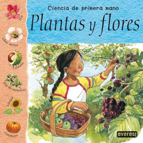 Plantas y Flores = Plants and Flowers: Huggins-Cooper, Lynn