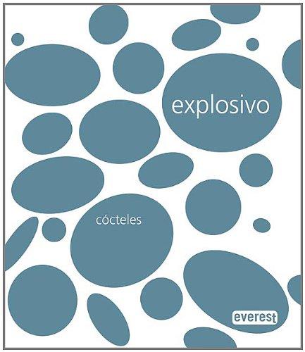 Explosivo Cocteles/ Explosive Cocktails (Spanish Edition): Varios
