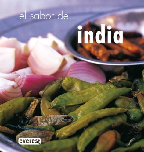 El sabor de...India/ The Flavor of.. India (Spanish Edition) (8424183967) by Priya Wickramasinghe; Carol Selva Rajah
