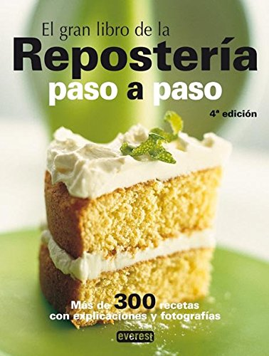 9788424184377: El Gran Libro De Reposteria Paso A Paso/ The Great Book of Baking Step by Step (Spanish Edition)