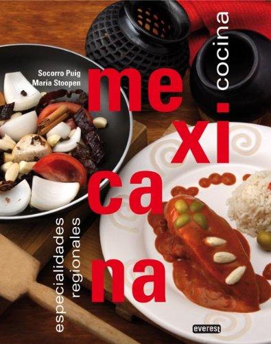 9788424184582: Especialidades regionales de la cocina mexicana (Cocina internacional)