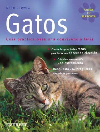 9788424184636: Gatos: Guía práctica para una convivencia feliz (Cuida tu mascota)