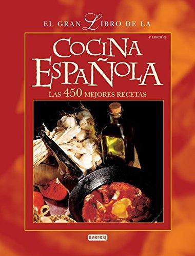 El Gran Libro de La Cocina Espanola (Spanish Edition): Fidalgo Sanchez, Jose Antonio