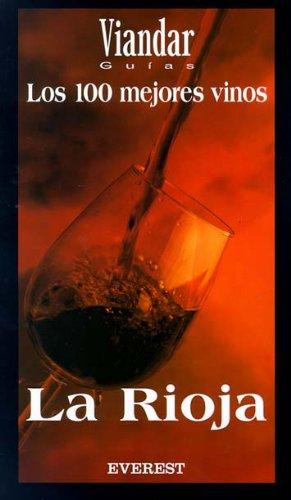 9788424184872: Los 100 mejores vinos de La Rioja (Guías de vinos Viandar)
