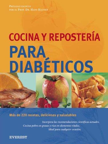 Cocina Y Reposteria Para Diabeticos/ Recipes and Deserts for Diabetics (Spanish Edition): Hans...