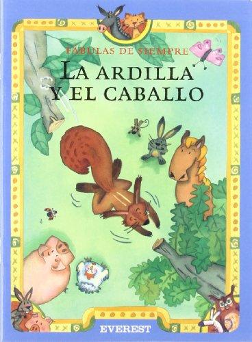 9788424185206: La Ardilla y El Caballo (Spanish Edition)