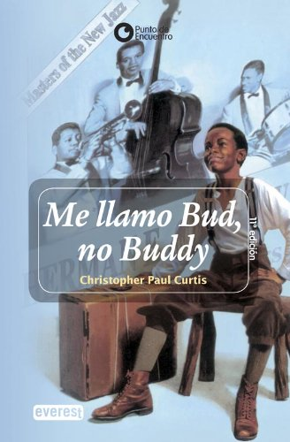 Me Llamo Bud, No Buddy / Bud, Not Buddy (Spanish Edition)