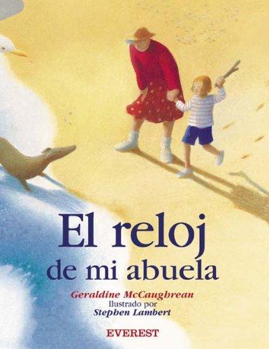 9788424186432: El Reloj De Mi Abuela (Spanish Edition)