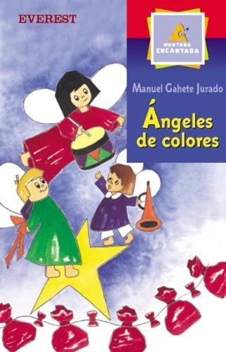 Ángeles de colores (Retablillo de Navidad): Gahete, Manuel