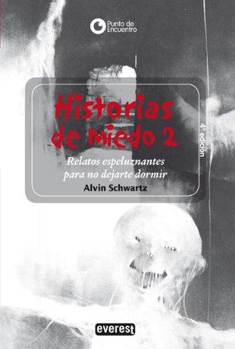 9788424186630: Historias de Miedo: Relatos Espeluznantes Par No Dejarte Dormir = More Scary Stories to Tell in the Dark (Spanish Edition)