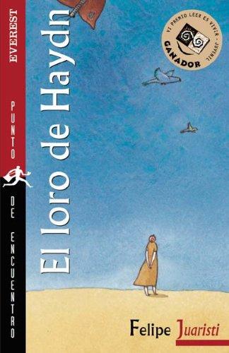 El loro de Haydn VIpremio leer es: Juaristi, Felipe