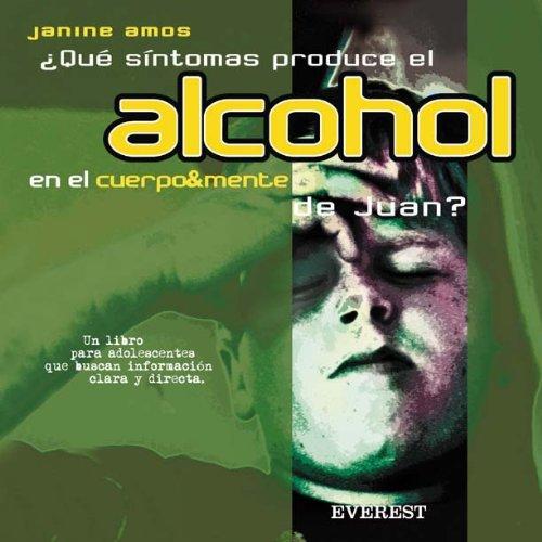 9788424187071: Que Sintomas Produce Alcohol Cuerpo-mente?(4187075