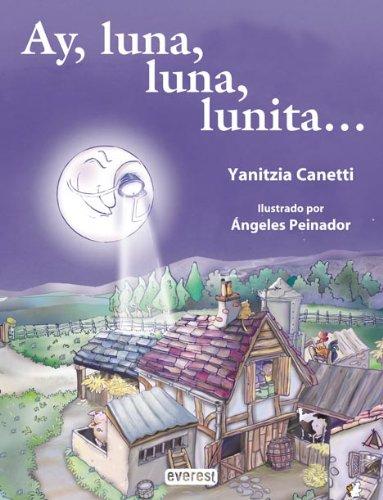 9788424187743: Ay, Luna, Luna, Lunita (Coleccion Rascacielos) (Spanish Edition)
