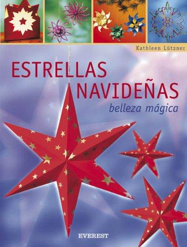 9788424187897: Estrellas navideñas. Belleza mágica (Manualidades para todas las edades)