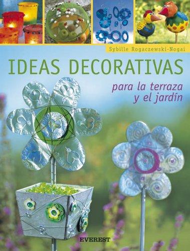 Ideas Decorativas (Coleccion Manualidades Para Todas Las Edades) (Spanish Edition): Rogaczewski, -....