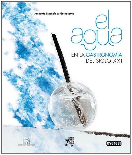 9788424188214: AGUA EN LA GASTRONOMIA DEL SIGLO XXI, EL (Spanish Edition)